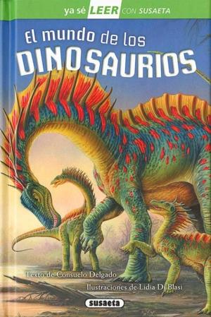 el mundo de los dinosaurios leer con susaeta – nivel 2