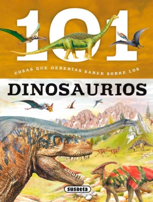 101 cosas que deberias saber sobre los dinosaurios