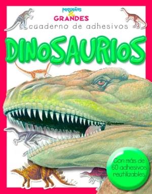 dinosaurios pequenos grandes cuadernos de adhesivos