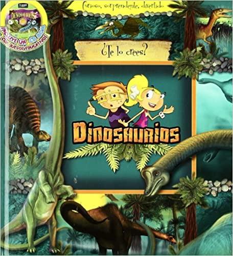 dinosaurios te lo crees o no