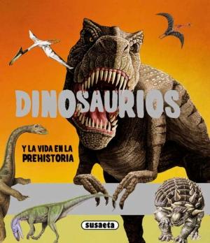 dinosaurios y la vida en la prehistoria dinosaurios y vida prehistoria