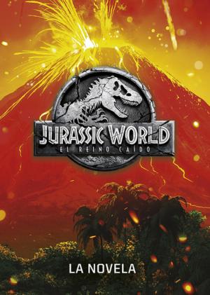 jurassic world el reino caido la historia completa