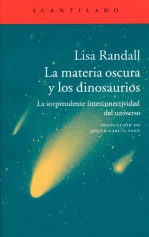 la materia oscura y los dinosaurios el acantilado