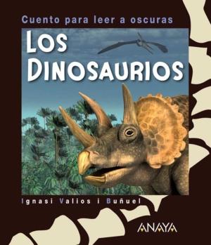 los dinosaurios cuento para leer a oscuras primeros lectores cuentos para leer a oscuras