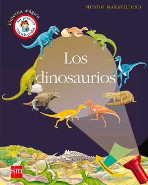 los dinosaurios mundo maravilloso