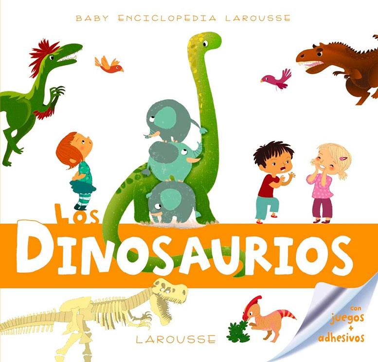 los dinosaurios. baby enciclopedia